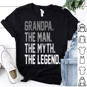 Father Day Grandpa The Man The Myth The Legend shirt