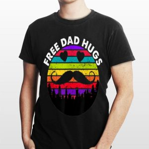 Father'S Day 2019 Free Dad Hugs Pride Lgbt Proud shirt
