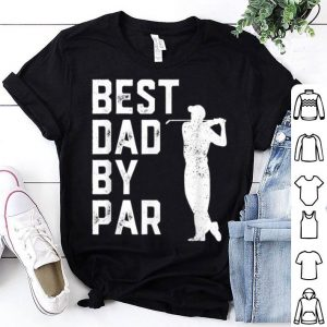 Father's Day Best Dad By Par Golf shirt
