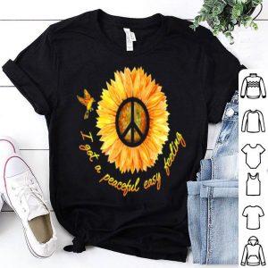 Hippie Sunflower i got a peaceful easy feeling shirt