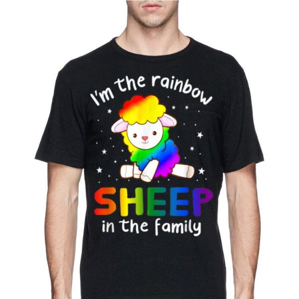 I'm The Rainbow Sheep In The Family Lgbt Pride 2019 shirt