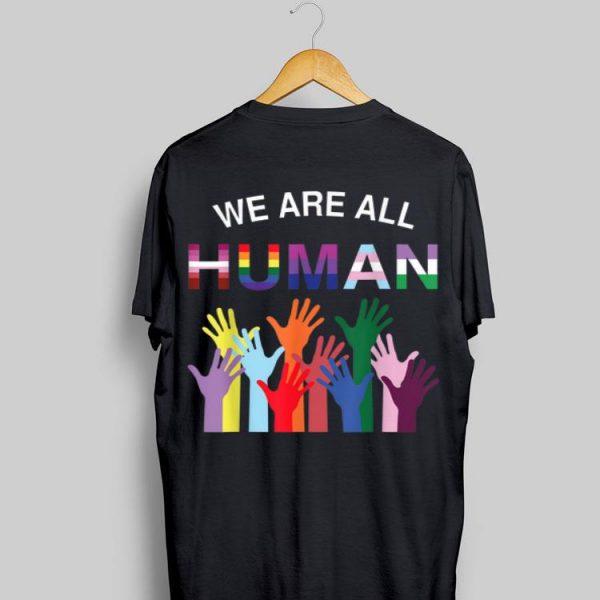 We Are All Human Flag LGBT Gay Pride Month Transgender shirt