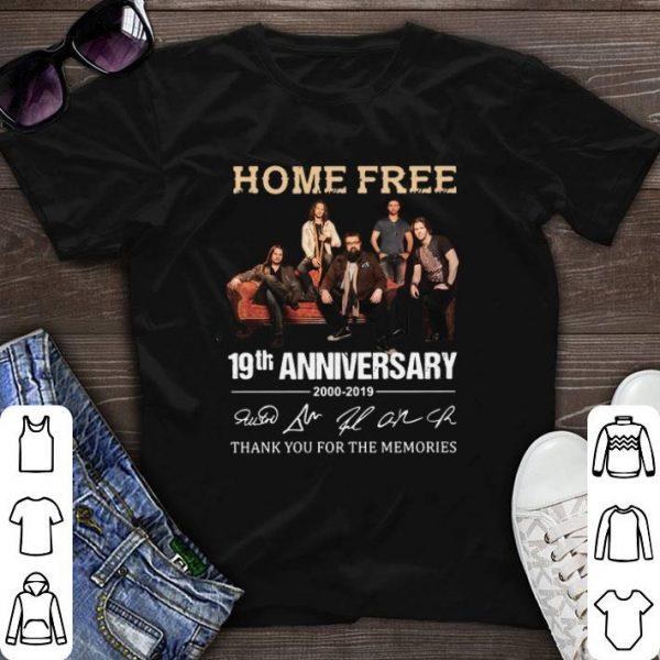 2000-2019 Home Free 19th anniversary signatures shirt