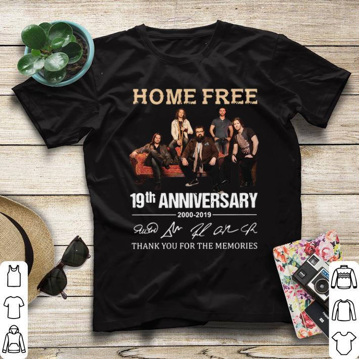 2000 2019 Home Free 19th anniversary signatures shirt 4 - 2000-2019 Home Free 19th anniversary signatures shirt