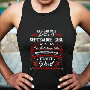 And god said let there be september girl who has ears that always listen shirt 2