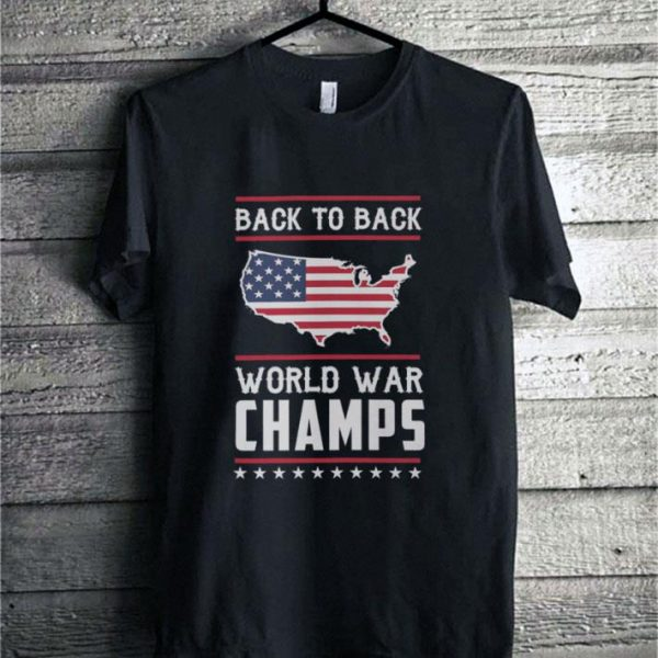 Back To Back World War Champs 4th of July USA flag shirt