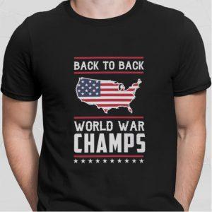 Back To Back World War Champs 4th of July USA flag shirt