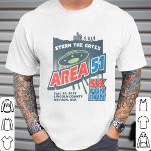 Storm The Gates Area 51 5k Fun Run Lincoln County Nevada USA shirt