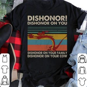 Vintage Mushu dishonor dishonor on you dishonor on your family shirt