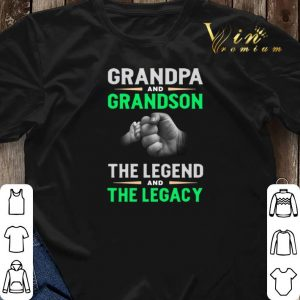 Grandpa and grandson the legend and the legacy shirt sweater 2