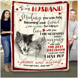 Wolves to my husband meeting you was fate becoming your quilt blanket