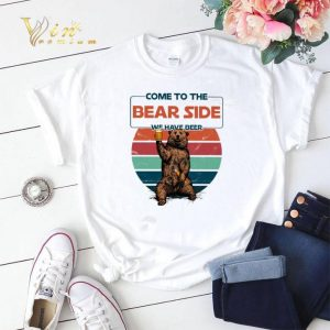 Come to the bear side we have beer shirt sweater