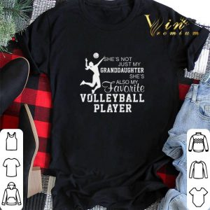 She's not just my granddaughter she also my favorite volleyball shirt sweater