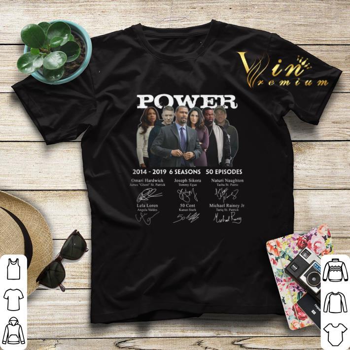 Signatures Power 2014 2019 6 seasons 50 episodes shirt 4 - Signatures Power 2014-2019 6 seasons 50 episodes shirt
