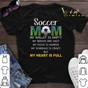 Soccer mom my wallet is empty my nerves are shot my voice hoarse shirt sweater