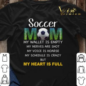Soccer mom my wallet is empty my nerves are shot my voice hoarse shirt sweater 2