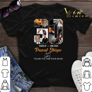 Thank you for your music 30 Years of Pascal Obispo 1990-2020 shirt