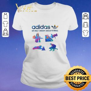 Funny adidas all day i dream about Flyball shirt sweater