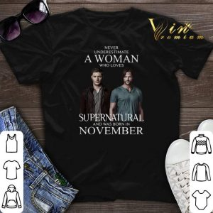 Never underestimate a woman who loves Supernatural november shirt sweater
