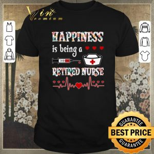 Nice Happiness is being a retired nurse floral shirt swetaer
