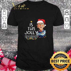 Official Jeff Dunham is this Jolly enough shirt