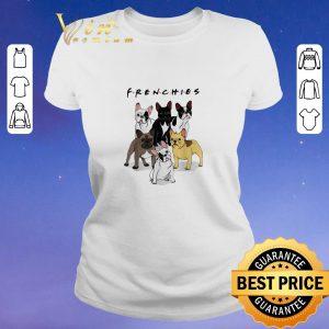 Original Frenchies Bulldogs Friends shirt sweater