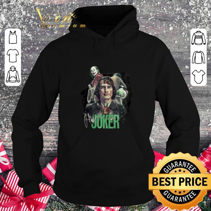 Premium Joaquin Phoenix Joker signature shirt 4 - Premium Joaquin Phoenix Joker signature shirt