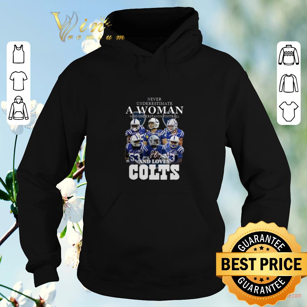 Premium Never underestimate a woman football loves Indianapolis Colts shirt sweater 4 - Premium Never underestimate a woman football loves Indianapolis Colts shirt sweater