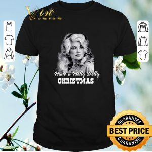 Pretty Dolly Parton Have a Holly Dolly Christmas shirt sweater
