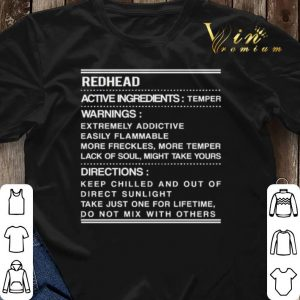Redhead active ingredients temper warnings extremely addictive shirt sweater 2