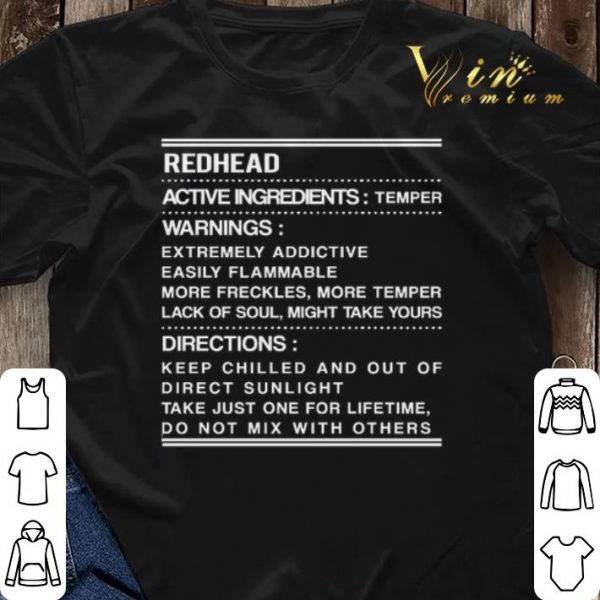 Redhead active ingredients temper warnings extremely addictive shirt sweater