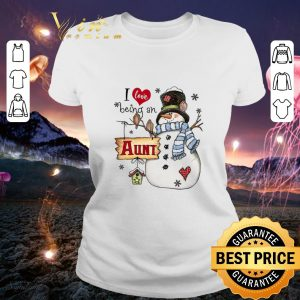 Snowman I love being a AUNT Christmas shirt 1