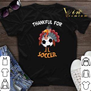 Thanksgiving Chicken Turkey thankful for Soccer shirt