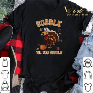 Turkey Chicken Gobble til you wobble Thanksgiving shirt sweater