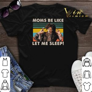 Vintage Billy Butcherson Moms be like let me sleep shirt