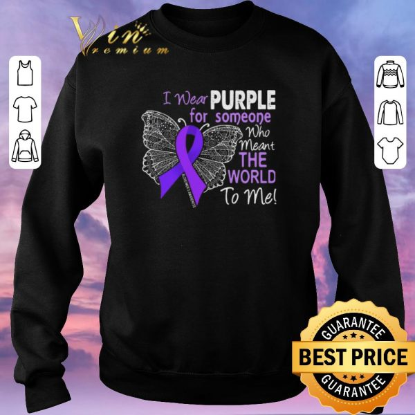 Awesome Butterfly i wear purple for someone world Alzheimer's Awareness shirt sweater