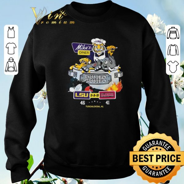 Awesome LSU Tigers Mike's diner Dumbo Gumbo LSU Alabama Crimson Tide shirt sweater