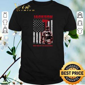 Funny American flag Jackson New York city fire department shirt