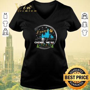 Funny Christmas Star Wars Chewie we're home shirt 1