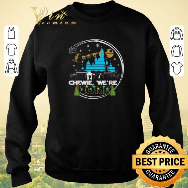 Funny Christmas Star Wars Chewie we're home shirt