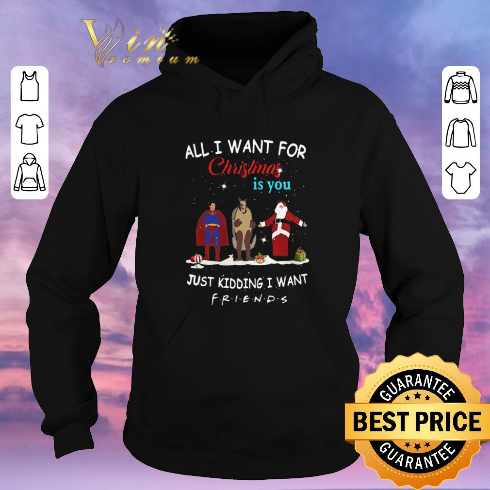 Funny The One with the Halloween Party All i want for Christmas is you just kidding i want Friends shirt sweater 4 - Funny The One with the Halloween Party All i want for Christmas is you just kidding i want Friends shirt sweater