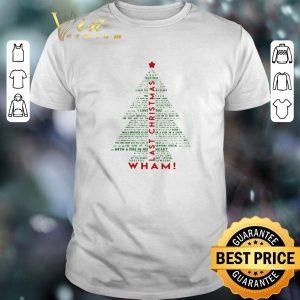 Funny Wham Last Christmas Tree shirt sweater
