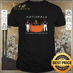 Hot Friends Washington Nationals the one where they finished the fight shirt sweater