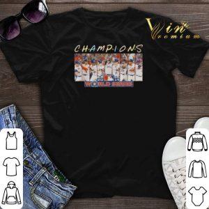 Houston Astros Friends Champions 2019 world series shirt