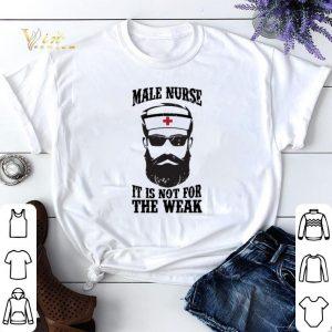 Male nurse it is not for the weak shirt sweater