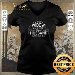 Nice I'm not a widow i'm a wife to a husband with wings shirt sweater