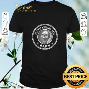 Nice Skull Hate Keeps Me Warm shirt sweater
