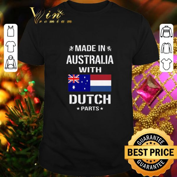 Official Made in Australia with Dutch parts shirt