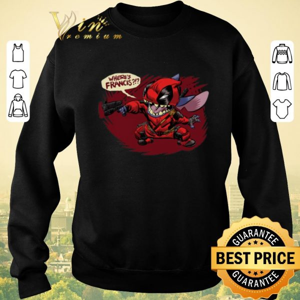 Official Stitch Deadpool where's Francis shirt sweater