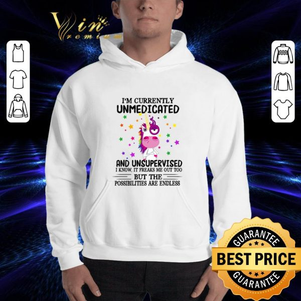 Official Unicorn i'm currently unmedicated and unsupervised i know it shirt